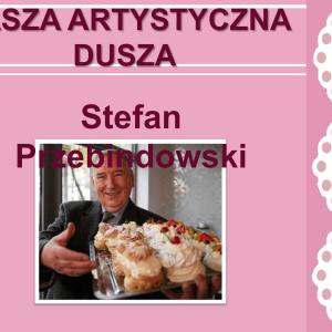 Prezentacja - Stefan Przebindowski